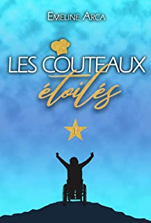 Les Couteaux Etoilés: Tome 1 (French Edition)