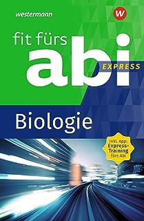 Fit fürs Abi Express. Biologie