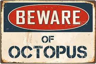 """StickerPirate Beware of Octopus 8"""" x 12"""" Vintage Aluminum Retro Metal Sign VS302"""