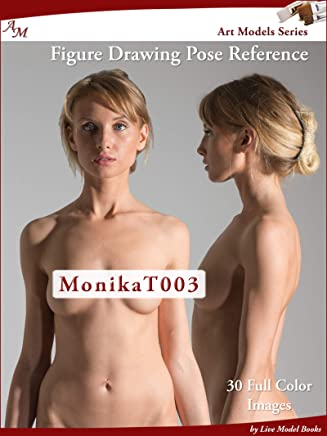 Art Models MonikaT003: Figure Drawing Pose Reference (Art Models Poses) (English Edition)