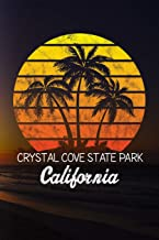 Crystal Cove State Park California: 6x9 inch travel size 110 blank lined pages.