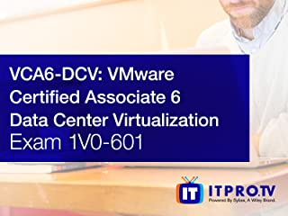 VCA6-DCV: VMware Certified Associate 6 - Data Center Virtualization Exam 1V0-601