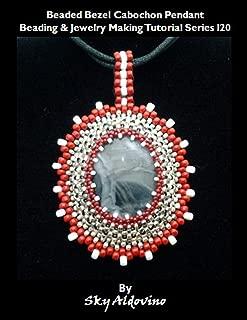 Beaded Bezel Cabochon Pendant: Beading & Jewelry Making Tutorial Series I20