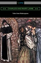 Tales from Shakespeare: (illustrated by Arthur Rackham with an introduction by Alfred Ainger)