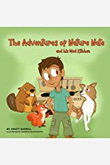 The Adventures of Nature Nate and his Mud Kitchen: Holistic Thinking Kids Kindle Edition