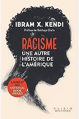 Racisme : une autre histoire de l'Amérique (French Edition) Kindle Edition