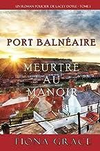 Meurtre au Manoir (Un Roman Policier de Lacey Doyle – Tome 1)