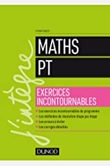 Maths PT - Exercices incontournables (J'intègre) (French Edition) Paperback