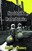 sputnik caledonia (dedalus الأصلي الخيال في paperback)