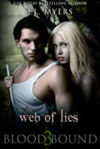 Web Of Lies: A Vampire Paranormal Romance (Blood Bound Series Book 3)