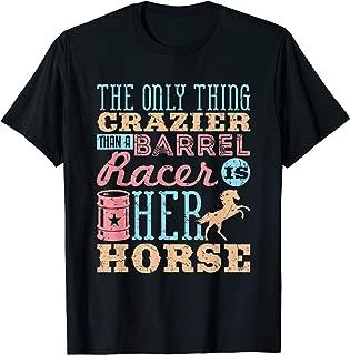 Funny Barrel Racing Horse Crazy Quote - Barrel Racing Shirt