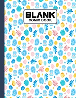 Blank Comic Book: shells Cover Blank Comic Book, Create Your Own Story, Journal, Notebook, Sketchbook for Kids and Adults,...
