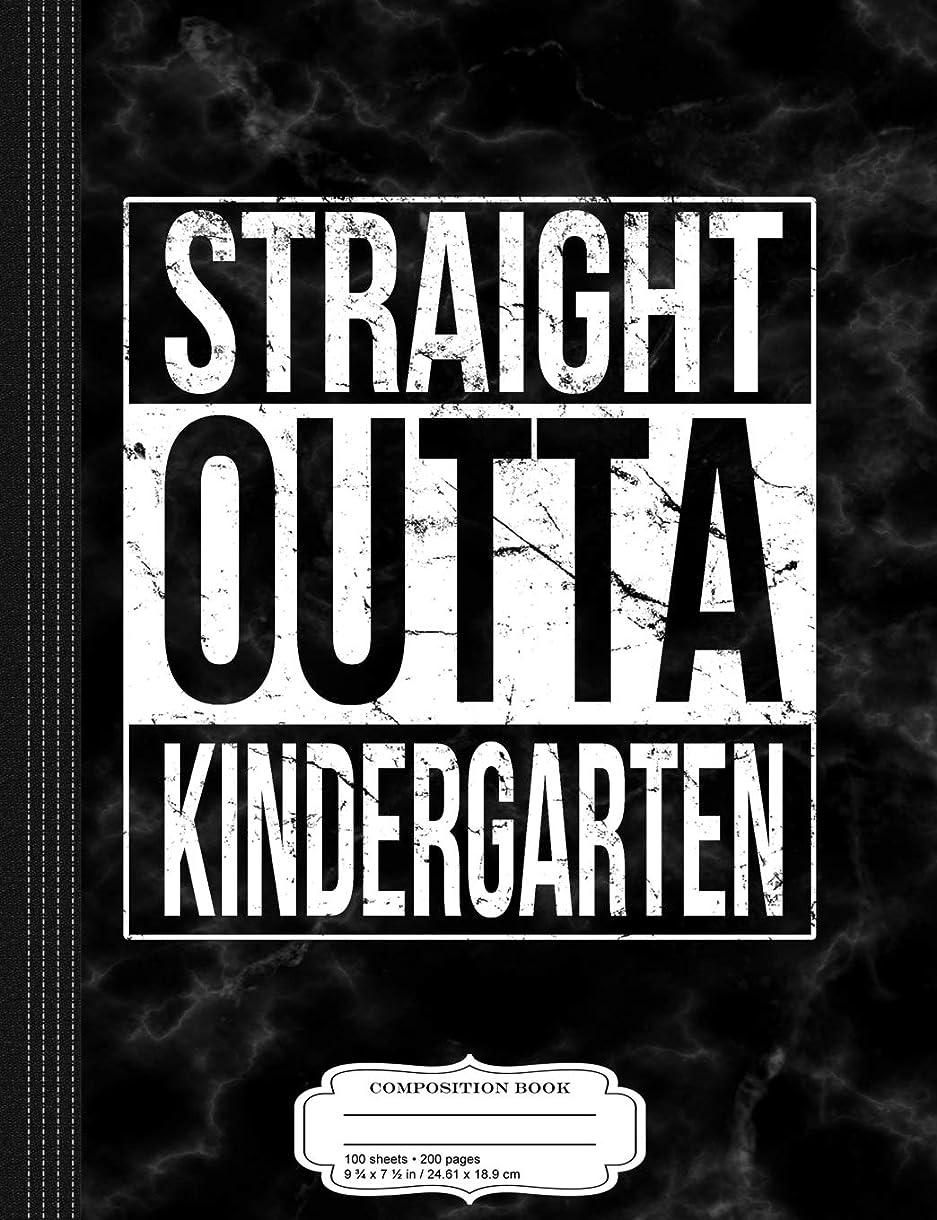 抑制する収容する衝突コースKids Straight Outta Kindergarten Composition Notebook: College Ruled 9? x 7? 100 Sheets 200 Pages For Writing