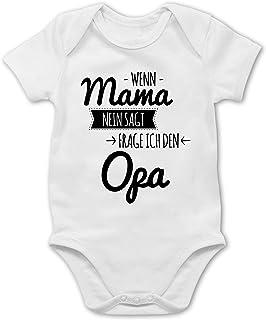 Shirtracer Sprüche Baby - Wenn Mama Nein SAGT frag ich Opa - Baby Body Kurzarm für Jungen und Mädchen