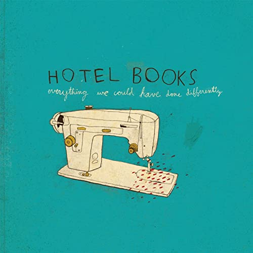 hotel books everything we could have done differently