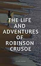 The life and adventure of robenson crusoe