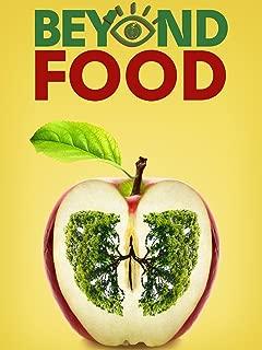 Beyond Food