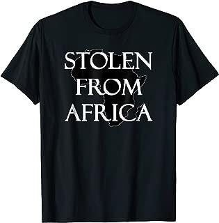 stolen from africa shirt
