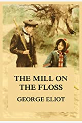 The Mill on the Floss-Original Edition(Annotated) (English Edition) Format Kindle