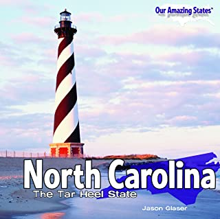 North Carolina: The Tar Heel State (Our Amazing States)