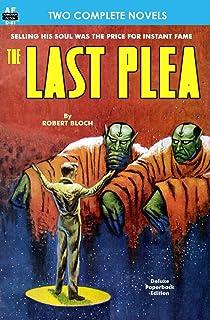 Last Plea, The, & The Status Civilization
