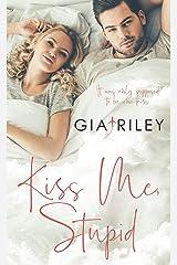 Kiss Me, Stupid Kindle Edition