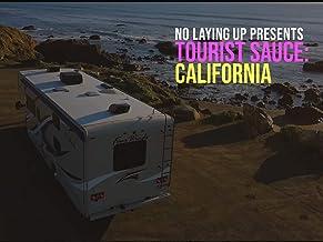 Tourist Sauce: California