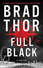 Full Black: A Thriller (10) (The Scot Harvath Series)