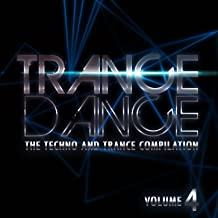 Trance Dance: The Techno and Trance Compilation, Vol. 4