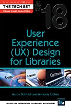 User Experience (UX) Design for Libraries (THE TECH SET® Book 18)