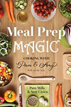 Meal Prep Magic: Cooking with Pam and Amy