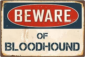 "StickerPirate Beware of Bloodhound 8"" x 12"" Vintage Aluminum Retro Metal Sign VS059"