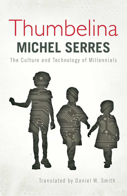 プレゼン靴下タクトThumbelina: The Culture and Technology of Millennials (English Edition)