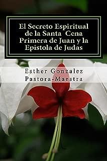 El Secreto Espiritual de la Santa Cena (Spanish Edition)
