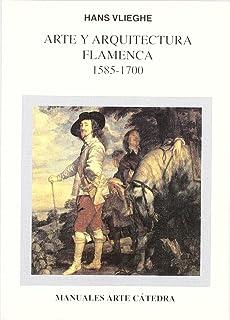 Arte y arquitectura flamenca, 1585-1700 (Manuales Arte Cátedra)