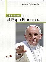 365 días con el Papa Francisco (365 días con...)
