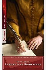 La belle et le Highlander (Les héritières MacMorlan t. 1) Format Kindle