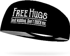 "Free Hugs Just Kidding Don't Touch Me 4"" Moisture Wicking Headband"