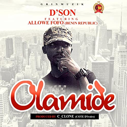 Olamide (feat  Allowe Fofo) by D'son on Amazon Music