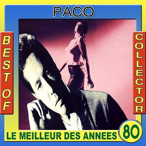 Best of Paco Collector (Le meilleur des années 80)