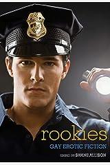 Rookies: Gay Erotic Cop Stories Kindle Edition
