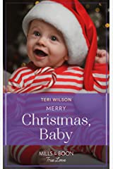 Merry Christmas, Baby (Mills & Boon True Love) (Lovestruck, Vermont, Book 4) Kindle Edition
