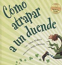 Cómo atrapar a un duende (PICARONA) (Spanish Edition)