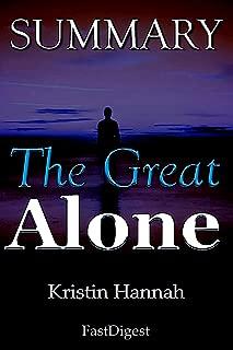 Summary: 'The Great Alone by Kristin Hannah' - A Novel