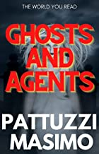Ghosts And Agents