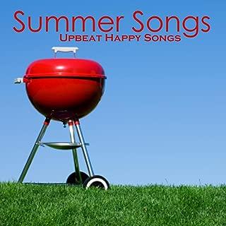 Summer Songs - Upbeat Happy Songs