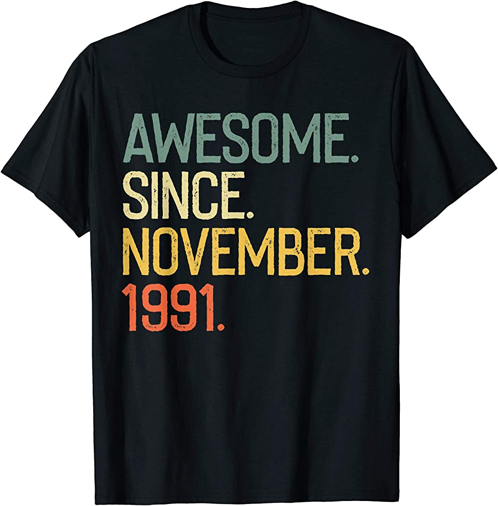 Awesome Since November 1991 T-shirt Vintage 28th Birthday T-shirt