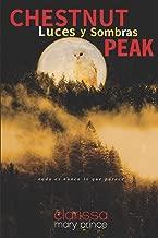 Chestnut Peak: Luces y Sombras;Chestnut Peak