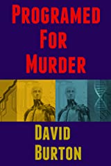 Programed For Murder: A Tommy Case Mystery (Tommy Case mysteries Book 1) Kindle Edition