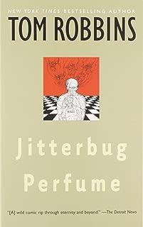 Jitterbug Perfume: A Novel